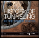 Image for The History of Tunneling in the United States