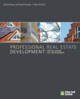 Image for Professional real estate development  : the ULI guide to the business