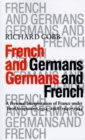 Image for French and Germans, Germans and French : A Personal Interpretation of France Under Two Occupations, 1914-18/1940-44