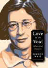 Image for Love in the Void: Where God Finds Us