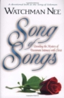 Image for Song of Songs : Unveiling the Mystery of Passionate Intimacy with Christ