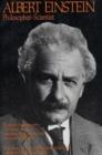 Image for Albert Einstein, Philosopher-Scientist : The Library of Living Philosophers Volume VII