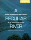 Image for A Peculiar River : Geology, Geomorphology, and Hydrology of the Deschutes River, Oregon