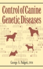 Image for Control of Canine Genetic Diseases