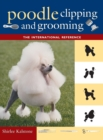 Image for The New Complete Poodle Clipping and Grooming Book