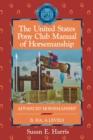 Image for The United States Pony Club manual of horsemanshipB, HA, A levels: Advanced horsemanship