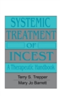 Image for Systemic Treatment Of Incest : A Therapeutic Handbook