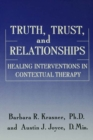 Image for Truth, Trust And Relationships : Healing Interventions In Contextual Therapy