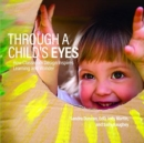 Image for Through a Child's Eyes : How Classroom Design Inspires Learning and Wonder
