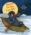 Image for Mama, do you love me?