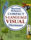 Image for Merriam-Webster's compact 5-language visual dictionary
