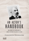 Image for An actor's handbook  : an alphabetical arrangement of concise statements on aspects of acting