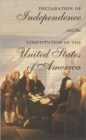 Image for The Declaration of Independence and the Constitution of the United States of America