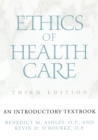 Image for Ethics of Health Care : An Introductory Textbook, Third Edition
