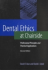 Image for Dental Ethics at Chairside : Professional Principles and Practical Applications