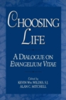 Image for Choosing Life : A Dialogue on Evangelium Vitae