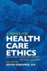 Image for A primer for health care ethics