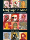 Image for Language in mind  : an introduction to psycholinguistics