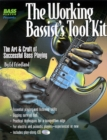 Image for The working bassist's tool kit  : the art & craft of successful bass playing