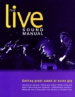 Image for The live sound manual