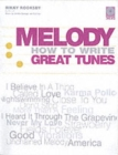 Image for Melody  : how to write great tunes