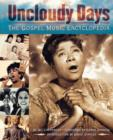 Image for Uncloudy days  : the gospel music encyclopedia