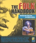 Image for The folk handbook  : working with songs from the English tradition