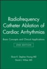 Image for Radiofrequency Catheter Ablation of Cardiac Arrhythmias : Basic Concepts and Clinical Applications