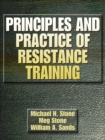 Image for Principles and practice of resistance training
