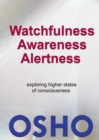 Image for Watchfulness, Awareness, Alertness.