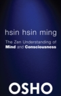 Image for Hsin Hsin Ming: The Zen Understanding of Mind and Consciousness