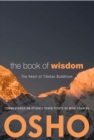 Image for The Book of Wisdom: The Heart of Tibetan Buddhism. Commentaries on Atisha's Seven Points of Mind Training