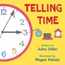 Image for Telling time  : how to tell time on digital and analog clocks!