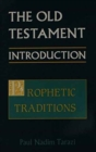 Image for The Old Testament : An Introduction : v. 2 : Prophetic Tradition