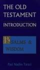 Image for The Old Testament : An Introduction : v. 3 : Psalms and Wisdom