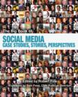 Image for The Big Book of Social Media : Case Studies, Stories, Perspectives