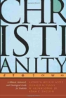 Image for Christianity : A Biblical, Historical, and Theological Guide for Students