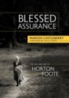 Image for Blessed Assurance : The Life and Art of Horton Foote