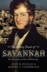 Image for The Showy Town of Savannah : The Story of the Architect William Jay