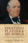 Image for An Edgefield Planter and His World : The 1840s Journals of Whitfield Brooks