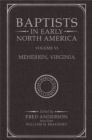 Image for Baptists in Early North America-Meherrin, Virginia : Volume VI