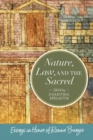 Image for Nature, Law, and the Sacred : Essays in Honor of Ronna Burger