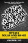Image for The Road Goes on Forever : Fifty Years of The Allman Brothers Band Music (1969-2019)