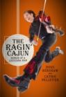 Image for The Ragin' Cajun : Memoir of a Louisiana Man