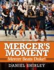 Image for Mercer's Moment : Mercer Beats Duke!