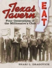 Image for Texas Tavern : Four Generations of The Millionaire's Club