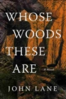 Image for Whose Woods These Are : A Novel