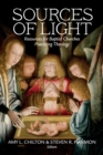 Image for Sources of Light : Resources for Baptist Churches Practicing Theology