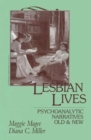 Image for Lesbian Lives : Psychoanalytic Narratives Old and New