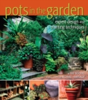 Image for Pots in the garden  : expert design and planting techniques